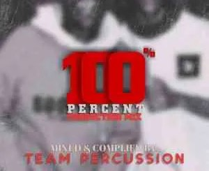 Team Percussion – 100% Production Mix