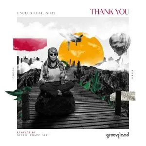 UnCle B feat. Shay – Thank You