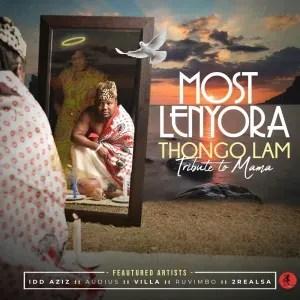 Most Lenyora – Thongo Lam: Tribute to Mama