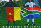 Stanley Enow Ft. AKA