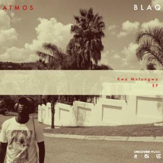 Atmos Blaq Kwa Mntungwa EP Zip Download