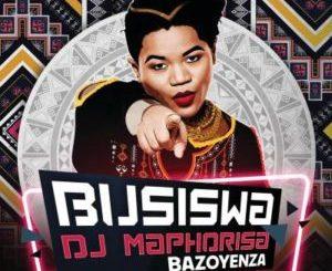 Busiswa Bazoyenza (Dlala Chass Remix) Mp3 Download