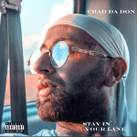 ALBUM: Chad Da Don – Stay in Your Lane (Zip File)