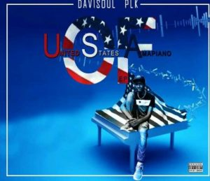 DaviSoul PLK United State Of Amapiano EP zip Download