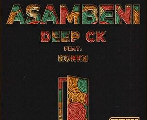Download Deep CK, Konke Asambeni Mp3 Radio Edit