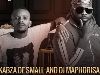 Kabza De Small & Dj Maphorisa – Yilili Ft. Busiswa Mp3 Download