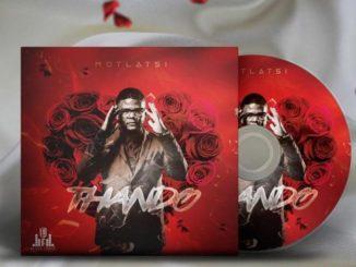 Motlatsi Mafatshe Thando Mp3 Download