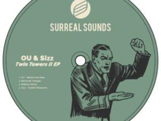 DOWNLOAD OU & Sizz Twin Towers II EP Zip