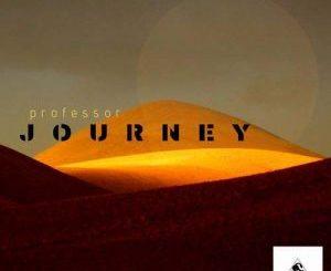 Professor Journey Album Zip Download
