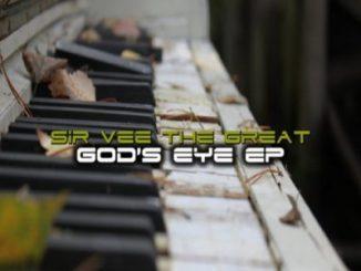 DOWNLOAD Sir Vee The Great God's Eye EP Zip