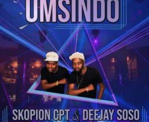 Skopion CPT Ft Deejay Soso Umsindo Mp3 Download