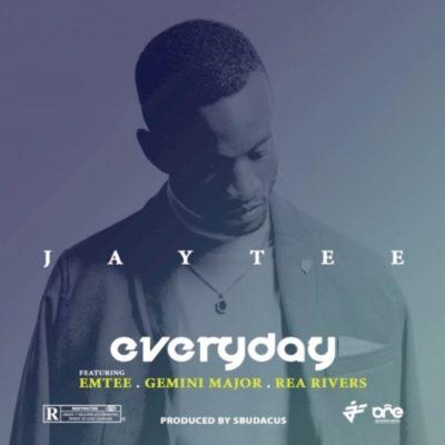 Download JayTee Everyday mp3 ft. Emtee, Gemini Major & Rea Rivers