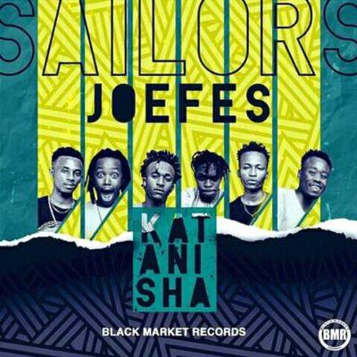 Sailors Ft Joefes Katanisha Mp3 Download