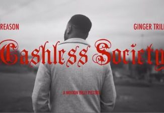 Reason Cashless Society Ft. Ginger Trill Mp3 Download