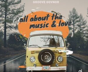 Groove Govnor All About (Original Mix) Mp3 Download