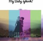 Austin Wraith – Baby Yhoo Ft T L Bee