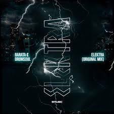 Barata & Drum Soul Elektra (Original Mix) Mp3 Download