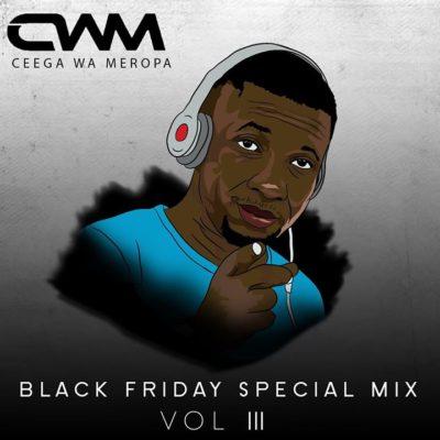 Ceega Black Friday Special Mix Vol.3 Mp3 Download