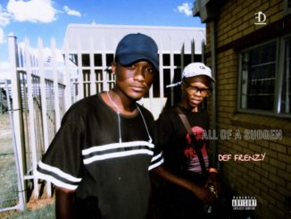 Def Frenzy All Of A Sudden Mp3 Download
