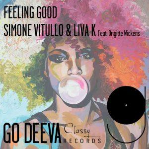 Simone Vitullo, Liva K, Brigitte Wickens Feeling Good Mp3 Download