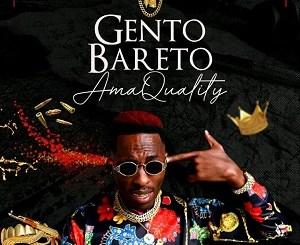 Gento Bareto Ama Quality Mp3 Download