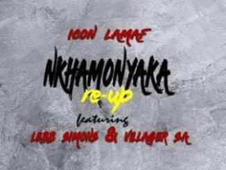 Icon LaMaf Ft. Lebb Simons & Villager SA Nkhamonyaka Re-Up Mp3 Download