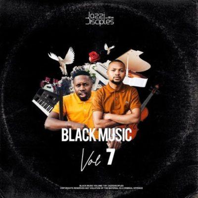 JazziDisciples Black Music Vol. 7 Mp3 Download