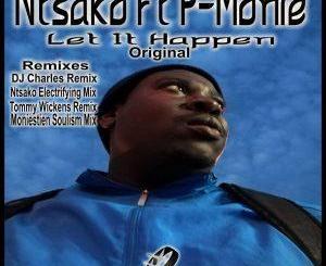 P-Monie, Ntsako Let It Happen (Ntsako Electrifying Mix) Mp3 Download