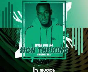 Wild One94 Lion The King Mp3 Download