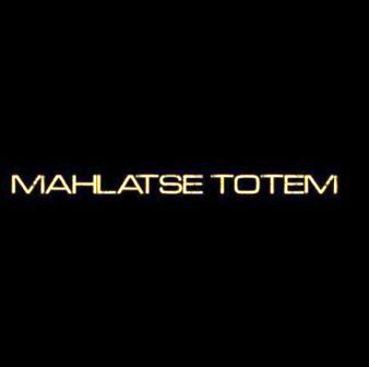 Mahlatse Totem Today comes first Mp3 Download