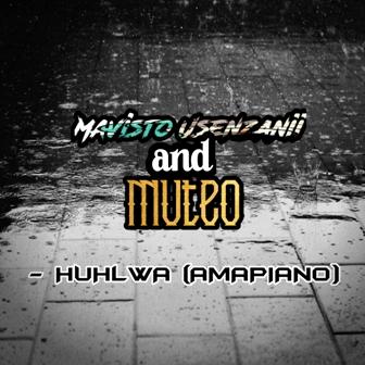 Mavisto Usenzanii & Muteo Huhlwa (AMAPIANO) Mp3 Download