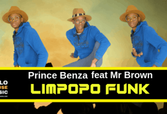 Prince Benza ft Mr Brown Limpopo Funk Mp3 Download