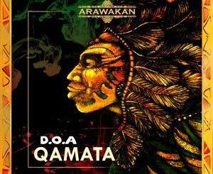 D.O.A Qamata (Supreme One Mix) Mp3 Download
