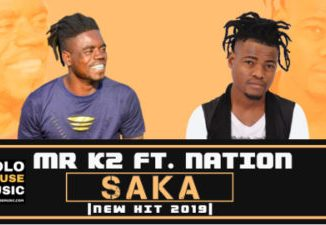 Mr K2 Saka Ft Nation Mp3 Download