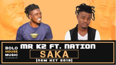 Mr K2 Saka Ft Nation Mp3 Download