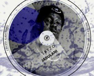 Skyzo Jabulani EP Zip Download