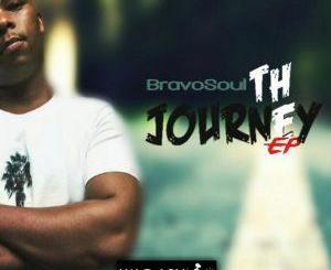 BravoSoul The Journey EP Zip Download