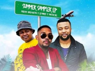 UBiza Wethu, Ed Harris & Master Dee Summer Sampler EP Zip Download