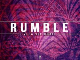 Veja Vee Khali Rumble (Afro Beat Mix) Mp3 Download