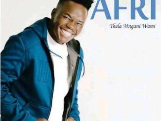 Afri Ngiyashada Mp3 Download
