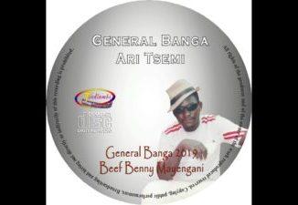 General Banga 2019 Beef Benny Mayengani Mp3 Download