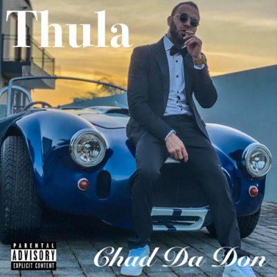 Chad Da Don Thula Mp3 Download