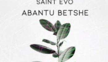 Crescent Von Croon & Saint Evo Abantu Betshe (Original Mix) Mp3 Download