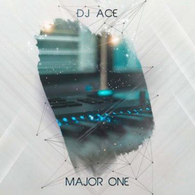 DJ Ace Major One Mp3 Download