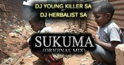 DOWNLOAD Dj young killer SA Sukuma Ft. Dj Herbalist SA Mp3