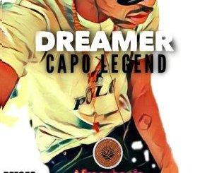 Dreamer Capo Legend Mp3 Download