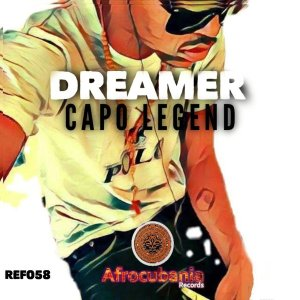 Dreamer Capo Legend Mp3 Download