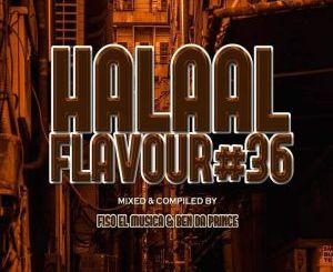 Fiso El Musica & Ben Da Prince Halaal Flavour #036 Mix Mp3 Download
