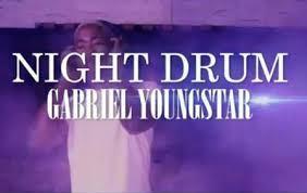 Gabriel YoungStar Night Drum Mp3 Download