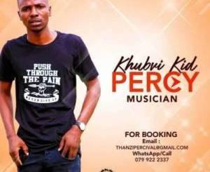 Khubvi KID Percy Mukololo Ft. Dj Gun-doSA Mp3 Download